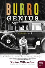 Burro Genius : A Memoir - Victor Villasenor
