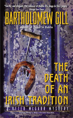 The Death of an Irish Tradition : A Peter McGarr Mystery - Bartholomew Gill