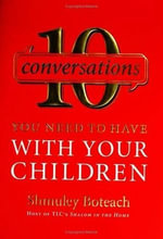 10 Conversations You Need to Have with Your Children - Rabbi Shmuley Boteach