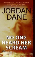 No One Heard Her Scream - Jordan Dane