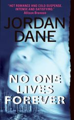 No One Lives Forever - Jordan Dane