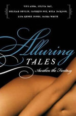 Alluring Tales--Awaken the Fantasy : Awaken the Fantasy - Sasha White
