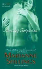 Arousing Suspicions - Marianne Stillings