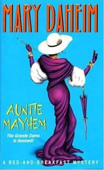 Auntie Mayhem : Bed-and-Breakfast Mysteries - Mary Daheim