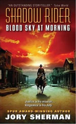 Shadow Rider : Blood Sky at Morning - Jory Sherman
