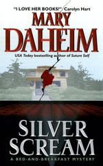 Silver Scream : A Bed-and-Breakfast Mystery - Mary Daheim