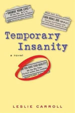 Temporary Insanity - Leslie Carroll