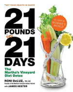 21 Pounds in 21 Days : The Martha's Vineyard Diet Detox - Roni DeLuz