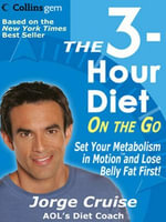 The 3-Hour Diet (TM) On the Go - Jorge Cruise