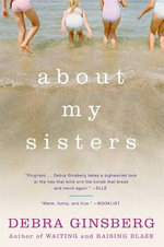 About My Sisters - Debra Ginsberg