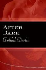 After Dark : Dark Realm Series - Delilah Devlin