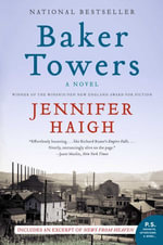 Baker Towers : A Novel - Jennifer Haigh