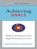 Best Practices : Achieving Goals - Kathleen Schienle