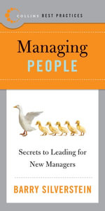 Best Practices : Managing People - Barry Silverstein