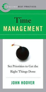 Best Practices : Time Management - John Hoover