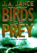Birds of Prey : Previously Copub Sequel To The Hour Of T - J. A. Jance