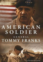 American Soldier - General Tommy R. Franks