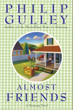 Almost Friends : A Harmony Novel - Philip Gulley