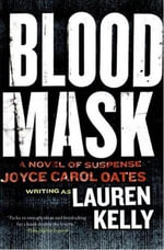 Blood Mask : A Novel of Suspense - Lauren Kelly
