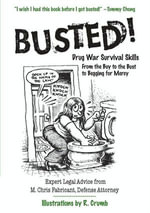 Busted! : Drug War Survival Skills and True Dope D - M. Chris Fabricant