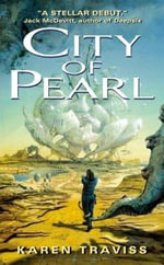 City of Pearl : The Wess'har Wars - Karen Traviss