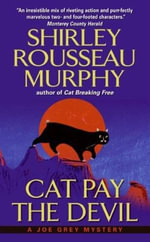 Cat Pay the Devil : A Joe Grey Mystery - Shirley Rousseau Murphy