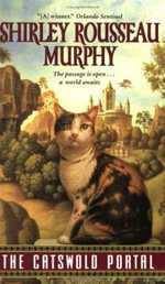 The Catswold Portal - Shirley Rousseau Murphy