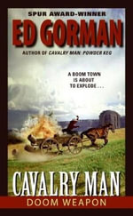 Cavalry Man : Doom Weapon - Ed Gorman