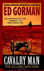 Cavalry Man : The Killing Machine - Ed Gorman