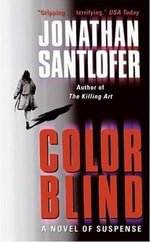 Color Blind : Kate McKinnon Novels - Jonathan Santlofer