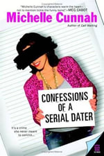 Confessions of a Serial Dater - Michelle Cunnah