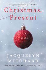 Christmas, Present - Jacquelyn Mitchard
