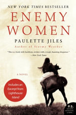 Enemy Women : A Novel - Paulette Jiles