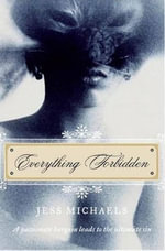 Everything Forbidden : Albright Sisters Series - Jess Michaels