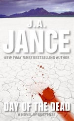 Day of the Dead : Walker Family Mysteries - J. A. Jance