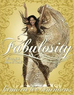 Fabulosity : What It Is & How to Get It - Kimora Lee Simmons