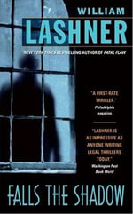 Falls the Shadow : Victor Carl Series - William Lashner