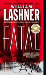 Fatal Flaw : Victor Carl Series - William Lashner