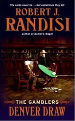 Denver Draw : The Gamblers : Gamblers - Robert J. Randisi