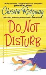 Do Not Disturb - Christie Ridgway