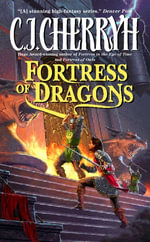 Fortress of Dragons : Fortress Series - C. J. Cherryh