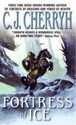 Fortress of Ice - C. J. Cherryh
