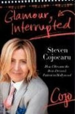 Glamour, Interrupted : How I Became the Best-Dressed Patient in Hollywood - Steven Cojocaru