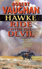Hawke : Ride With the Devil : Hawke - Robert Vaughan