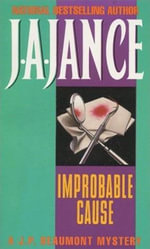 Improbable Cause : J. P. Beaumont Novel - J. A. Jance