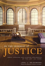 In the Interest of Justice : Great Opening & Closing Statements Throu - Joel Seidemann