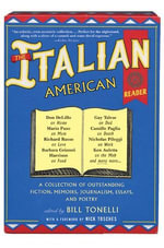 The Italian American Reader - Bill Tonelli