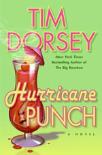 Hurricane Punch : Serge Storms - Tim Dorsey