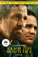 I Know This Much Is True : A Novel - Wally Lamb