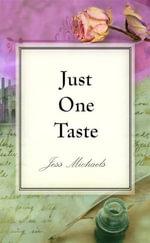 Just One Taste - Jess Michaels